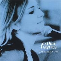 Esther Haynes | Approach Note