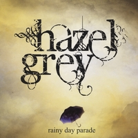 Hazel Grey | Rainy Day Parade