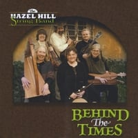 Hazel Hill String Band | Behind the Times