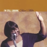 Hazel Miller | I'm Still Looking