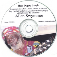 Allan Swymmer, Andrew Roblin, Roy Harris & Melbourne the Drummer | Hear Duppy Laugh