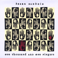 Hearn Gadbois | One Thousand and One Fingers