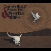 Cary Ann Hearst & Michael Trent | Shovels & Rope