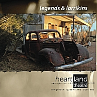 Heartland Theatre | Legends & Larrikins
