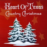 Various Artists | Heart of Texas Country Christmas