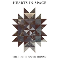 Hearts in Space | The Truth You're Hiding