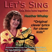 Heather Whaley | Let's Sing! This Little Tune Together