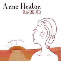 Anne Heaton | Blazing Red