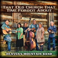Heaven's Mountain Band | That Old Church That Time Forgot About