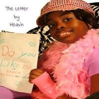 Heav'n | The Letter (Do You Like Me?)