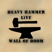 Heavy Hammer | Wall of Boom - Live!