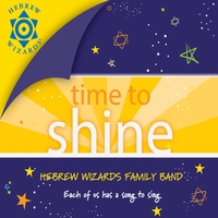 Hebrew Wizards Family Band | Time to Shine