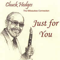 Chuck Hedges | Just for You