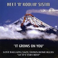 Heet 'N' Koolin' Sistm | It Grows On You
