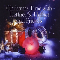 Stan Heffner & Katt Hefner | Christmas Time With Heffner & Hefner and Friends