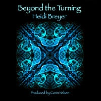 Heidi Breyer | Beyond the Turning