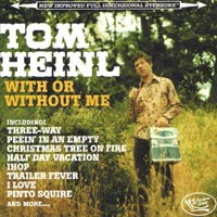 Tom Heinl | With Me or Without Me