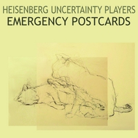 Heisenberg Uncertainty Players | Emergency Postcards