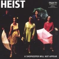 Heist | A Shopkeeper Will Not Appear