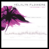 Helalyn Flowers | Disconnection