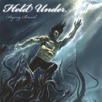 Held Under | Dying Breed