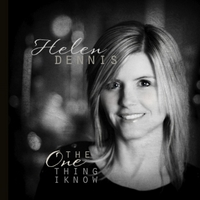 Helen Dennis | The One Thing I Know - EP