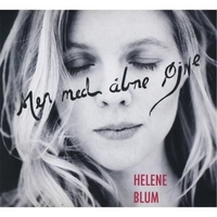 Helene Blum | Men Med Abne Öjne (But With My Eyes Open)