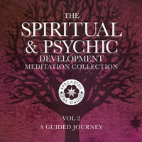 Helen Leathers & Diane Campkin | The Spiritual & Psychic Development Meditation Collection, Vol. 2: A Guided Journey