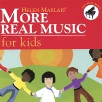 Helen Marlais | More Real Music for Kids