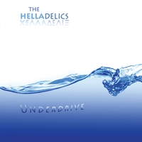 The Helladelics | Underdrive