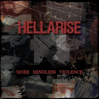 Hellarise | More Mindless Violence