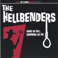 The Hellbenders | Today We Kill... Tomorrow We Die