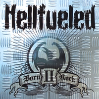 Hellfueled | Born II Rock