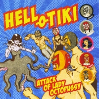 Hell-O-Tiki | Attack of Lady Octopussy