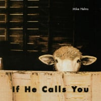 Mike Helms | If He Calls You