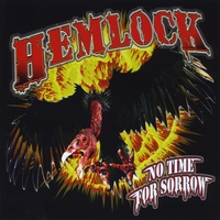 Hemlock | No Time For Sorrow