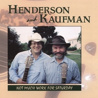 Henderson and Kaufman | Not Much Work For Saturday - HH-109