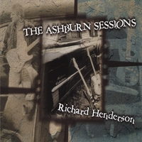 Richard Henderson | The Ashburn Sessions
