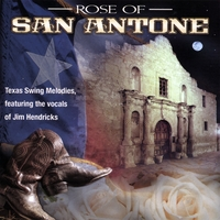 Jim Hendricks | Rose of San Antone