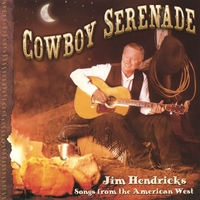 Jim Hendricks | Cowboy Serenade