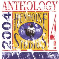 Hen House Studios Anthology 4, 2004 | Hen House Studios Anthology 4, 2004
