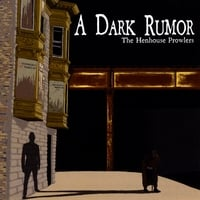 The Henhouse Prowlers | A Dark Rumor