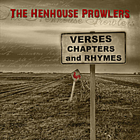 Henhouse Prowlers | Verses, Chapters, and Rhymes