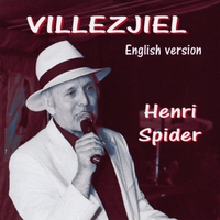 Henri Spider | Villezjiel  (English Version)