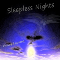 Henry Luciano | Sleepless Nights