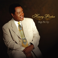 Henry Porter | Sign Me Up | CD Baby Music Store