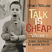 Henry Rollins | Talk Is Cheap, Vol. 1