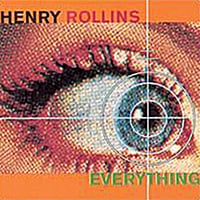 Henry Rollins | Everything