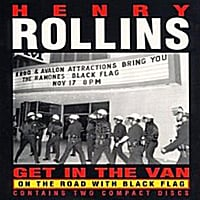 Henry Rollins | Get in the Van
