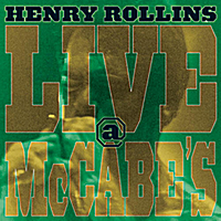 Henry Rollins | Live At McCabes